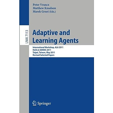 Adaptive And Learning Agents Aamas 2011 International Workshop Ala 2011 Taipei, Used Book (9783642284984)