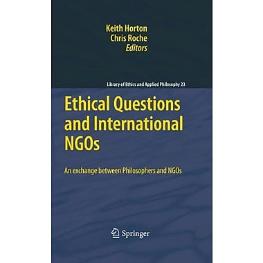 Ethical Questions And International Ngos An Exchange Between Philosophers And Ngos Library Of Ethics , Used Book (9789048185917)