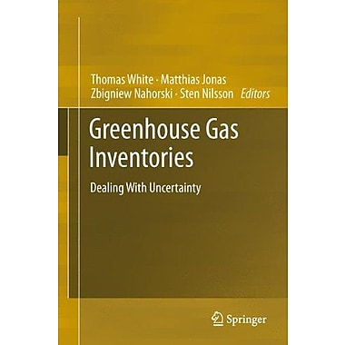 Greenhouse Gas Inventories Dealing With Uncertainty (9789400716698)