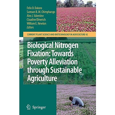 Biological Nitrogen Fixation Towards Poverty Alleviation Through Sustainable Agriculture Proceedings , Used Book (9789048178216)