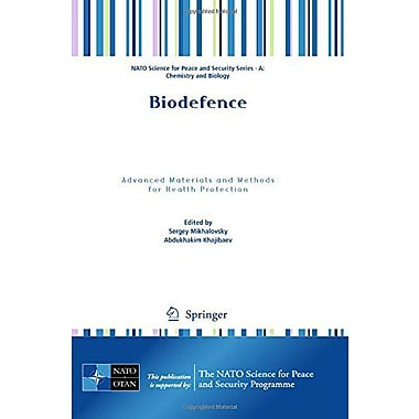 Biodefence Advanced Materials And Methods For Health Protection Nato Science For Peace And Security Se, New Book (9789400702165)