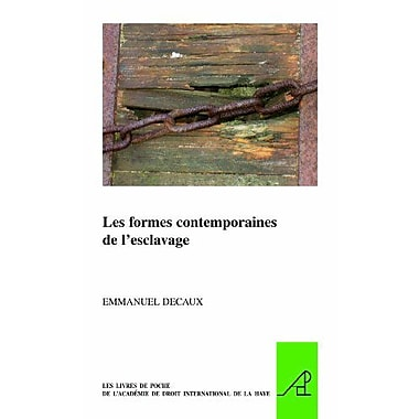 Les Formes Contemporaines De Lesclavage The Pocket Books Of The Hague Academy Of International Lawles, Used Book (9789004179080)