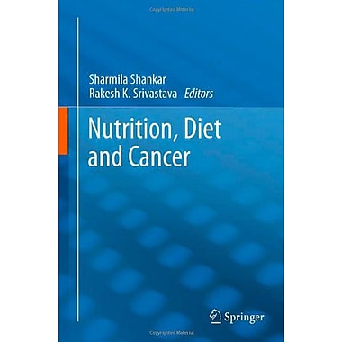 Nutrition Diet And Cancer Energy Balance And Cancer, Used Book (9789400729223)