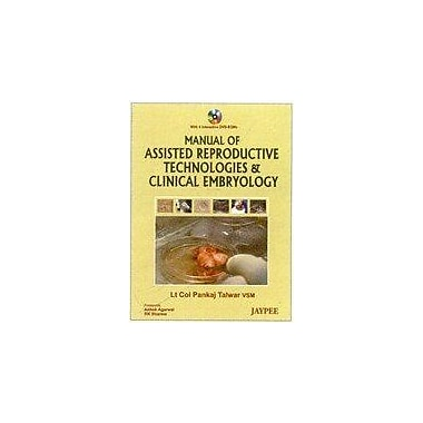 Manual Of Assisted Reproductive Technologies And Clinical Embryology (9789350255063)