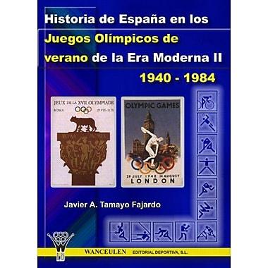Historia De Espana En Los Jjoo De Verano De La E Spanish Edition (9788498230024)