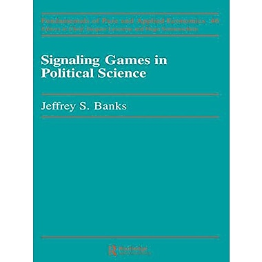 Signaling Games In Political Fundamentals Of Pure And Applied Economics, New Book (9783718650873)