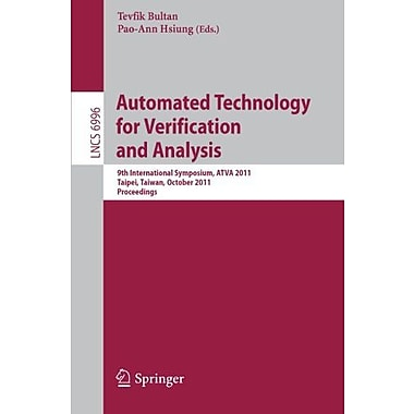 Automated Technology For Verification And Analysis 9Th International Symposium Atva 2011, Used Book (9783642243714)