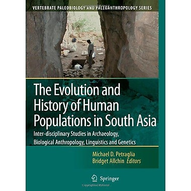 The Evolution And History Of Human Populations In South Asia Inter-Disciplinary Studies In Archaeolog, Used Book (9789048173945)