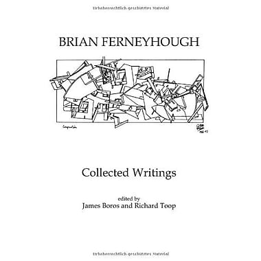 Brian Ferneyhough Collected Writings Contemporary Music Studies (9783718655779)