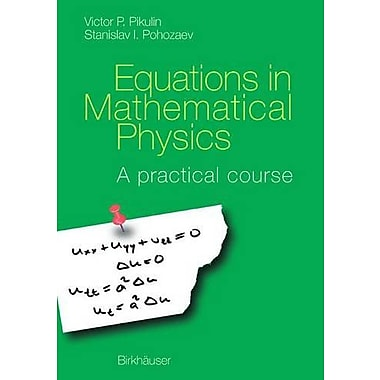 Equations In Mathematical Physics, New Book (9783764365011)