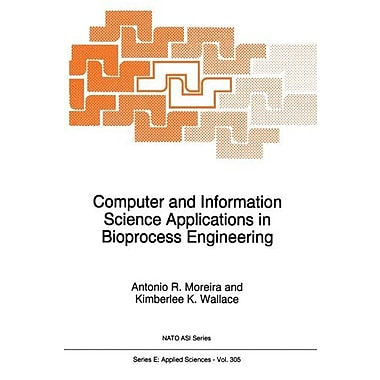 Computer And Information Science Applications In Bioprocess Engineering Nato Science Series E, New Book (9789401065641)