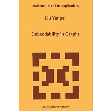 Embeddability In Graphs Mathematics And Its Applications, Used Book (9789048145997)