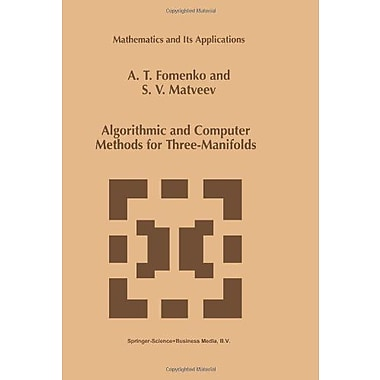 Algorithmic And Computer Methods For Three-Manifolds Mathematics And Its Applications, Used Book (9789048149254)
