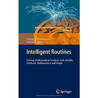 Intelligent Routines Solving Mathematical Analysis With Matlab Mathcad Mathematica, Used Book (9783642284748)