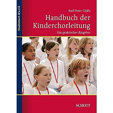 Handbuch Der Kinderchorleitung German Text Softcover German Edition, New Book (9783795787271)