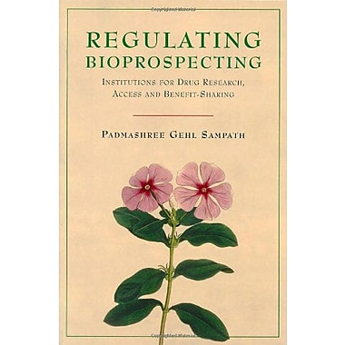 Regulating Bioprospecting Institutions For Drug Research Access And Benefit Sharing, New Book (9789280811124)