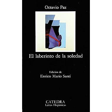 El Laberinto De La Soledad The Labyrinth Of Solitude Letras Hispanicas Spanish Edition, New Book (9788437611686)