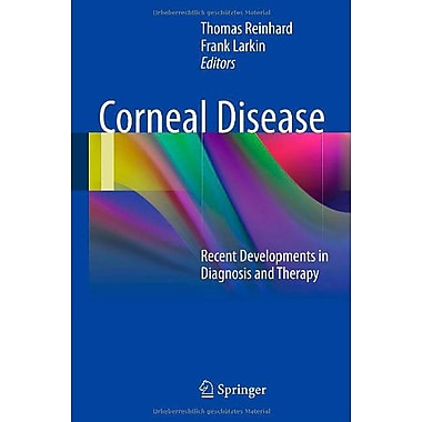 Corneal Disease Recent Developments In Diagnosis And Therapy (9783642287466)