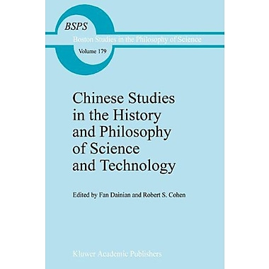 Chinese Studies In The History And Philosophy Of Science And Technology Boston Studies In The Philosop (9789048145461)