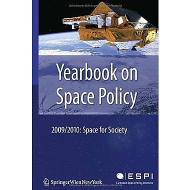 Yearbook On Space Policy 20092010 Space For Society, New Book (9783709109410)