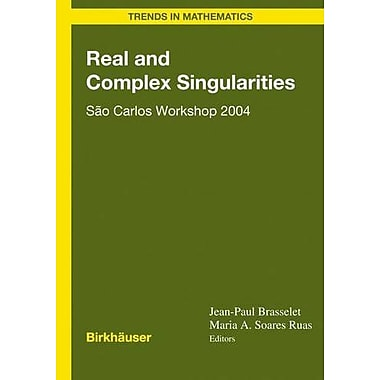 Real And Complex Singularities Satildeo Carlos Workshop 2004 Trends In Mathematics, Used Book (9783764377755)