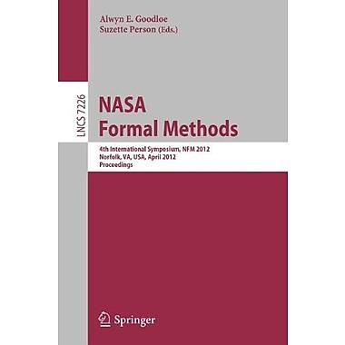 Nasa Formal Methods 4Th International Symposium Nfm 2012 Norfolk Va, New Book (9783642288906)