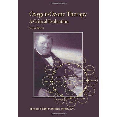 Oxygen-Ozone Therapy A Critical Evaluation, New Book (9789048160082)