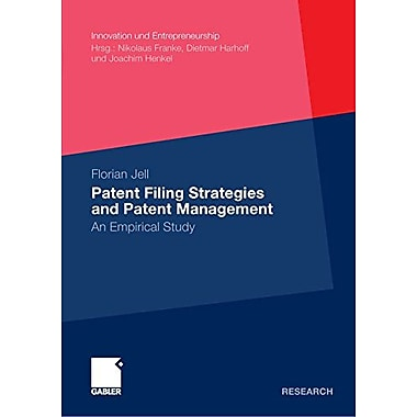 Patent Filing Strategies And Patent Management An Empirical Study Innovation Und Entrepreneurship, New Book (9783834932471)