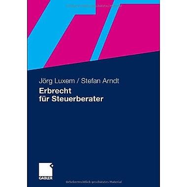 Erbrecht Fur Steuerberater German Edition, New Book (9783834904416)