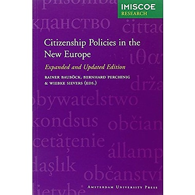 Citizenship Policies In The New Europe Expanded And Updated Edition Amsterdam University Press - Imisc, New Book (9789089641083)