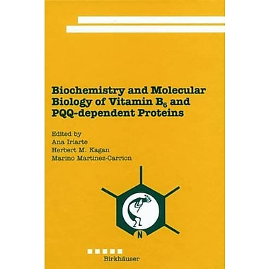 Biochemistry And Molecular Biology Of Vitamin B6 And Pqq-Dependent Proteins, Used Book (9783764361457)