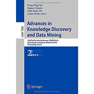 Advances In Knowledge Discovery And Data Mining Part Ii 16Th Pacific-Asia Conference Pakdd 2012 Kuala , New Book (9783642302190)