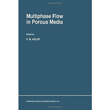 Multiphase Flow In Porous Media, New Book (9789048146451)