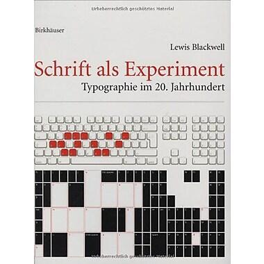 Schrift Als Experiment Typographie Im 20 Jahrhundert German Edition, New Book (9783764368197)