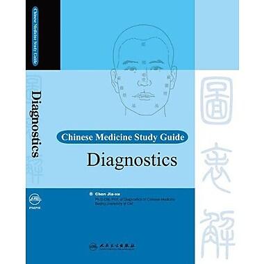 Chinese Medicine Study Guide Diagnostics The Chinese Medicine Study Guide Series (9787117092746)