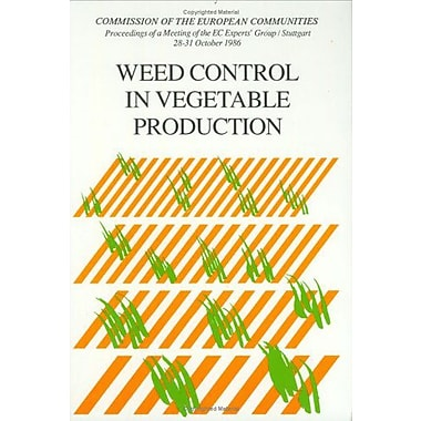 Weed Control In Vegetable Production (9789061918455)
