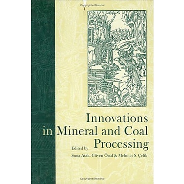 Innovations In Mineral Amp Coal Processing (9789058090133)