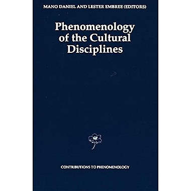 Phenomenology Of The Cultural Disciplines Contributions To Phenomenology Volume 16, Used Book (9789048143863)