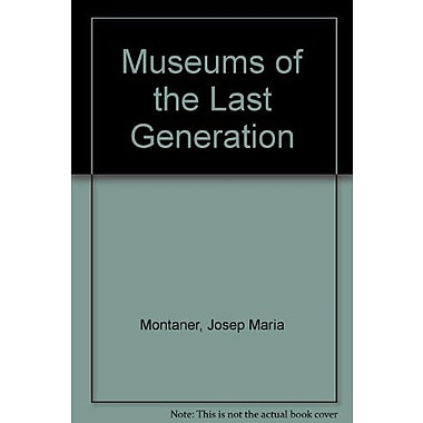 Museums Of The Last Generation, Used Book (9783782811132)