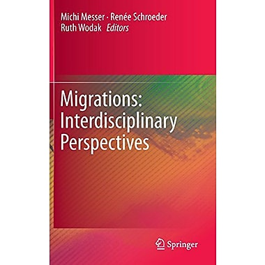 Migrations Interdisciplinary Perspectives, Used Book (9783709109496)
