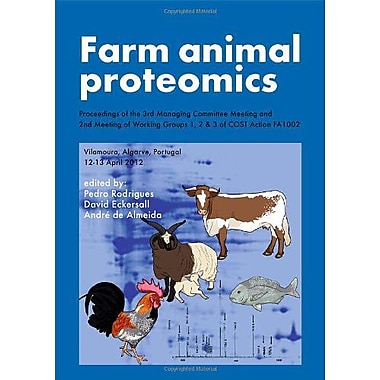 Farm Animal Proteomics Proceedings Of The 3Rd Managing Committee Meeting And 2Nd Meeting Of Working G, Used Book (9789086861958)