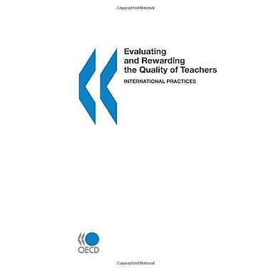 Evaluating And Rewarding The Quality Of Teachers International Practices, Used Book (9789264061989)