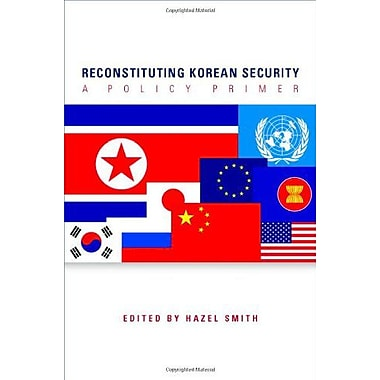 Reconstituting Korean Security A Policy Primer, Used Book (9789280811445)