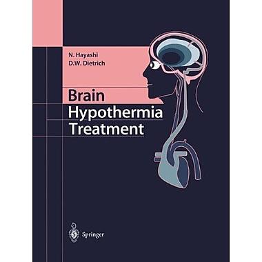 Brain Hypothermia Treatment (9784431404460)