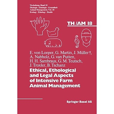 Ethical Ethological And Legal Aspects Of Intensive Farm Animal Management Tierhaltung Animal Manageme, Used Book (9783764319304)