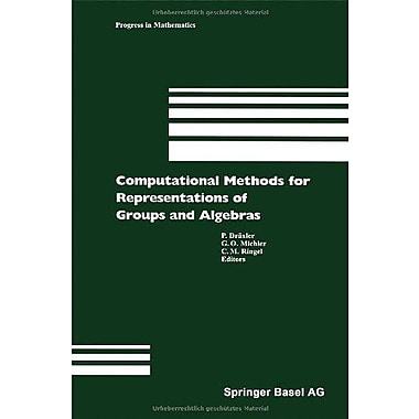 Computational Methods For Representations Of Groups And Algebras Progress In Mathematics, Used Book (9783764360634)