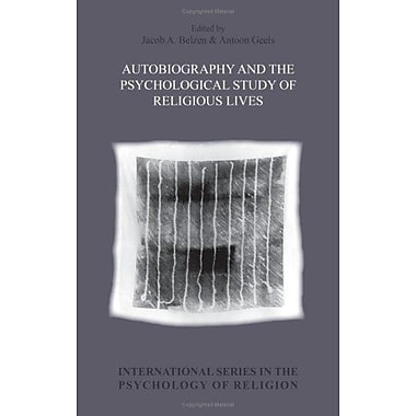 Autobiography And The Psychological Study Of Religious Lives International Series In The Psychology O, Used Book (9789042025684)