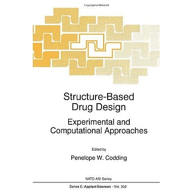 Structure-Based Drug Design Experimental And Computational Approaches Nato Science Series E (9789048150786)