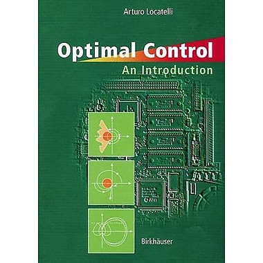 Optimal Control An Introduction, New Book (9783764364083)