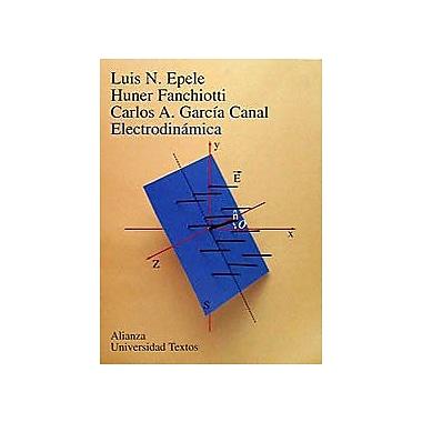 Electrodinamica Electrodynamics Spanish Edition, Used Book (9788420681603)